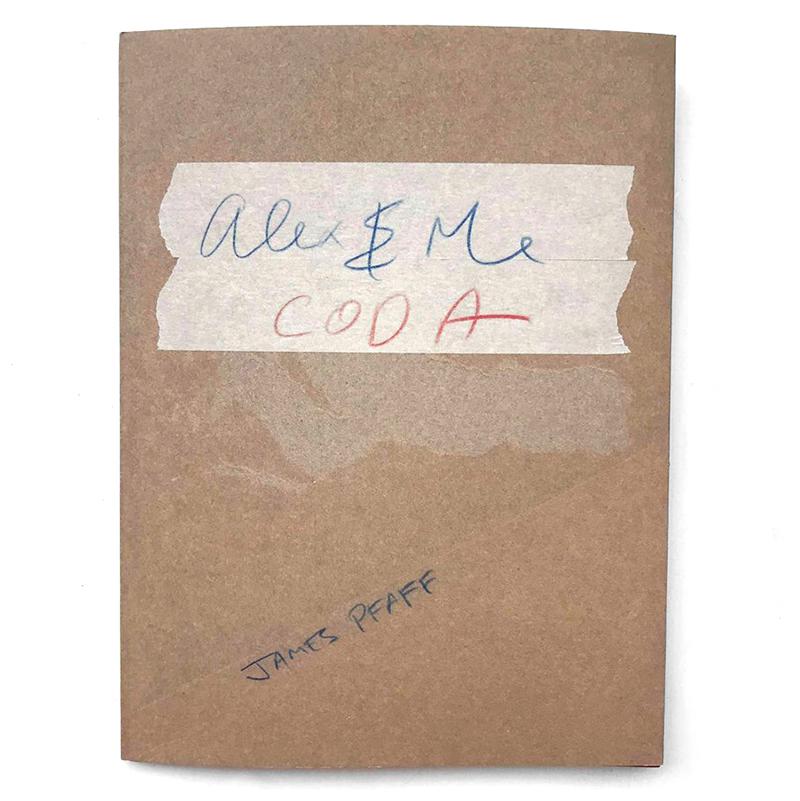 Image of James Pfaff - Alex & Me Coda (Book) by James Pfaff