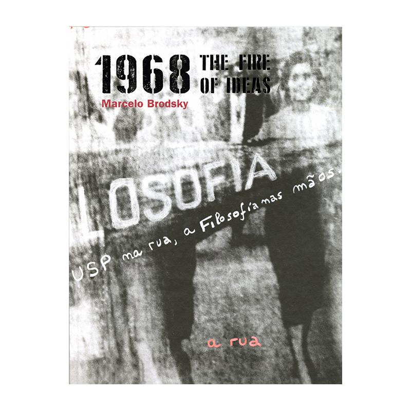 Image of Marcelo Brodsky - 1968 The Fire of Ideas (Book) by Marcelo Brodsky