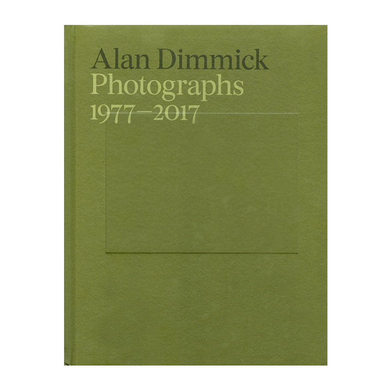 Image of Photographs 1977 - 2017 (Book) by Alan Dimmick