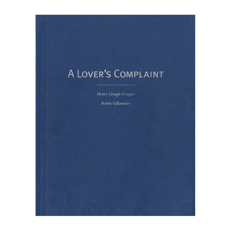Image of A Lover's Complaint (Book) by Robin Gillanders & Henry Gough-Cooper