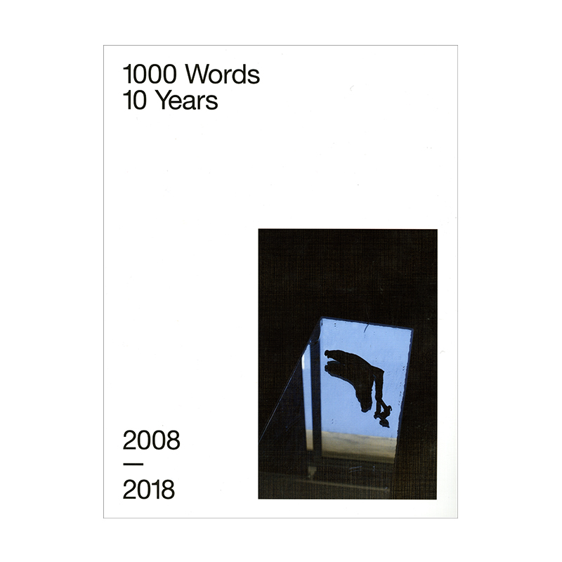 Image of 10 Years 2008 - 2018 (Book) by 1000 Words