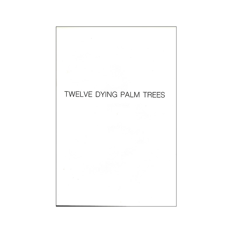 Image of Twelve Dying Palm Trees (Book) by Natalia Poniatowska