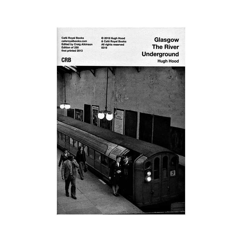 Image of Glasgow The River Underground (Zine) by Hugh Hood