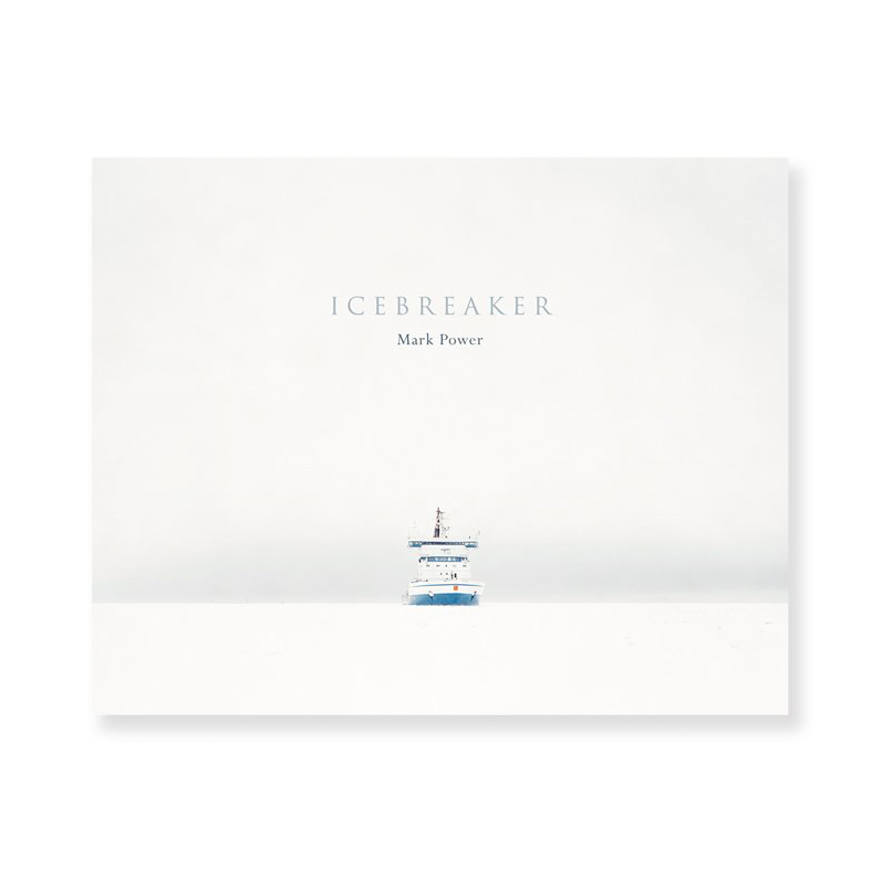 Image of Icebreaker (Book) by Mark Power