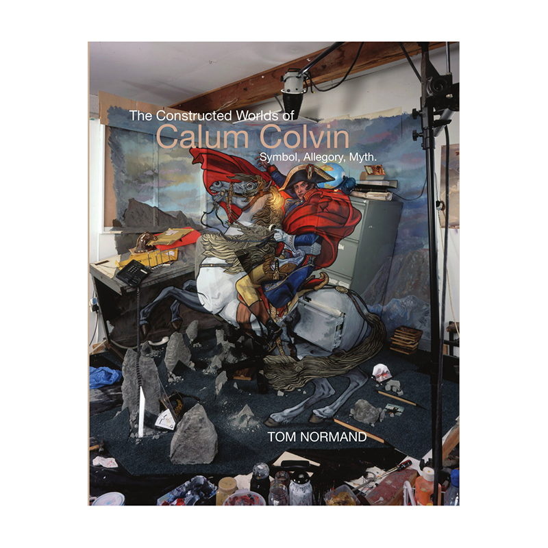 Image of The Constructed Worlds of Calum Colvin (Book) by Calum Colvin