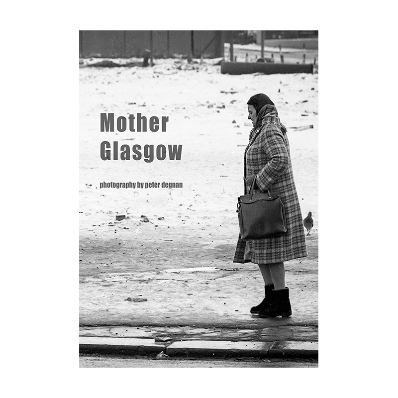 Image of Mother Glasgow (Book) by Peter Degnan