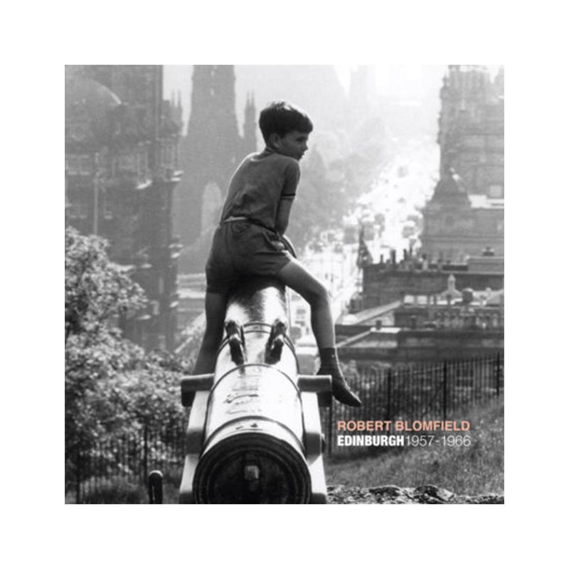 Image of Edinburgh 1957 – 1966 (Book) by Robert Blomfield